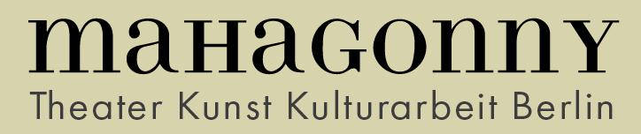 mahagonny - Theater Kunst Kulturarbeit e.V.